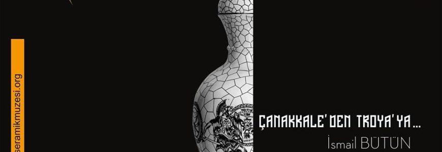 Çanakkale'den Troya'ya / Süreli Sergi #14