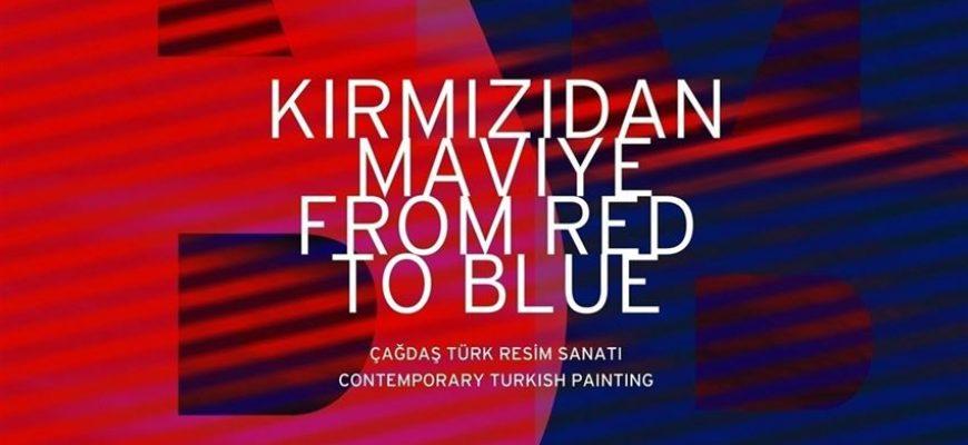 'Kırmızıdan Maviye' Sergisi 25 Mayıs'a Kadar Ziyaret Edilebilecek